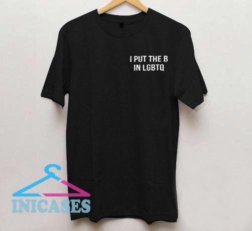 I Put The In Lgbtq T Shirt