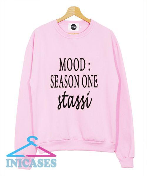 Mood Season One Stassi Sweatshirt Men And Women