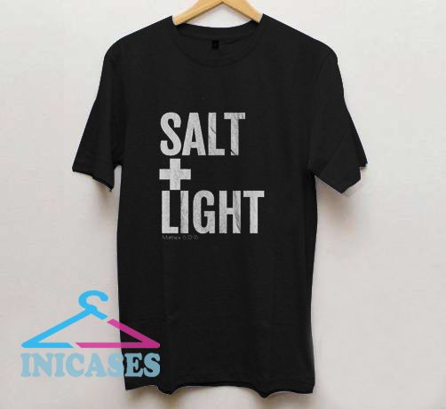 Salt and Light T Shirt