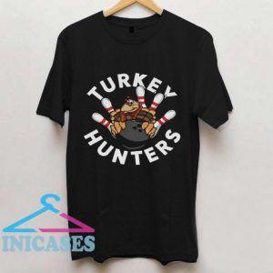 Turkey Hunters T Shirt