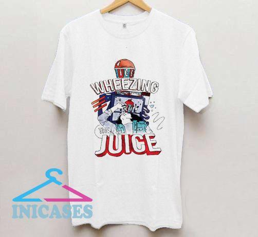 Wheezing The Juice T Shirt