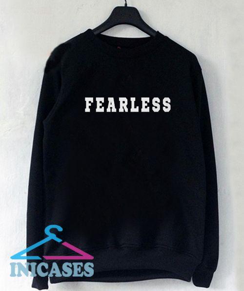 fearless Sweatshirt Men And Women