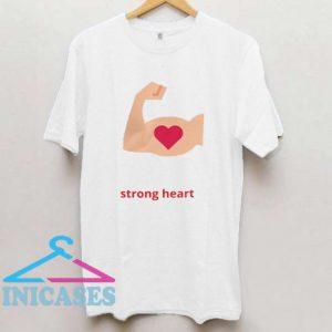 strong heart T Shirt