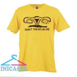 Don't Tread On Me Uterus T Shirt