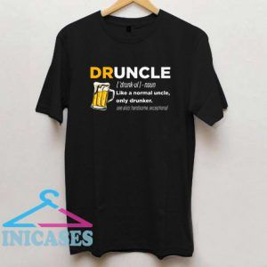 Druncle Definition Drinking Lover T Shirt