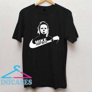 Michael Myers Just Do It Halloween T Shirt