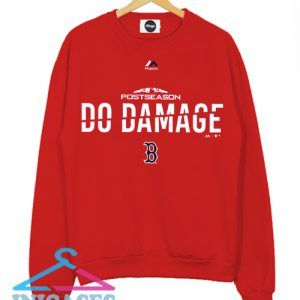 Red Sox Do Damage Sweatshirt Men And Women