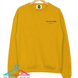 Talentless Yellow Sweatshirt Men And Women