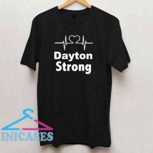 DaytonStrong T Shirt