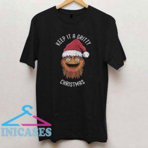 Keep it a Gritty Christmas T Shirt
