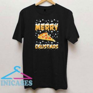 Merry Crustmas Pizza Christmas T Shirt