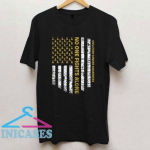 No One Fights Alone USA Flag Childhood Cancer Awareness T Shirt