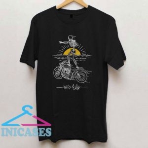 Ride and Fly T Shirt