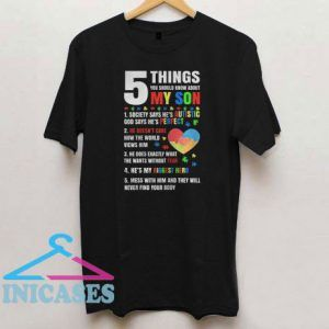 5 Things You Should Know About My Autism Son T Shirt