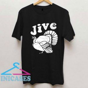 Jive Turkey Design T Shirt