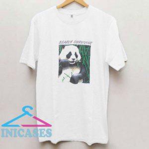 Bearly Surviving T Shirt