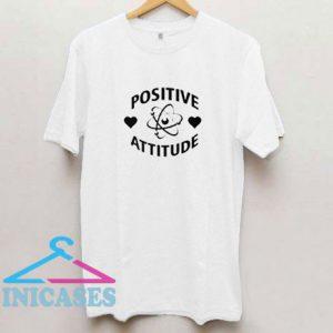 Positive Attitude T Shirt