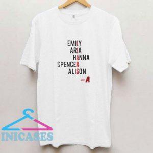 Pretty Liars Name T Shirt