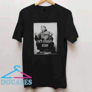 Tupac Ridah T Shirt