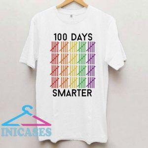 100 Days Smarter T Shirt