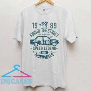 1989 King Of The Street T Shirt