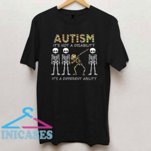 Autism It's A Different Ability Funny Dabbing Skeleton T Shirt