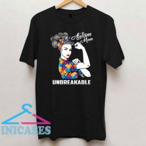 Autism Mom Unbreakable Mama T Shirt