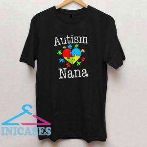 Autism Nana T Shirt