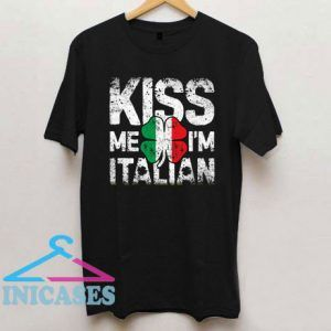 Kiss Me I'm Italian St Patricks Day T Shirt