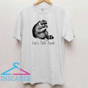 Let's Talk Trash Zoo Coon Animal T Shirt