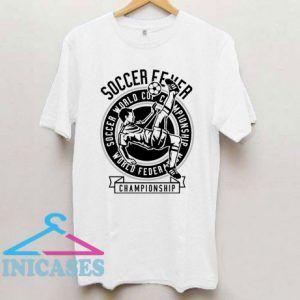 Soccer Fever T Shirt