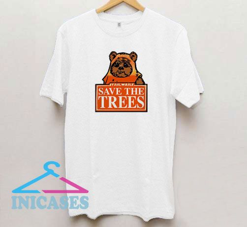 Star Wars Save The Trees T Shirt