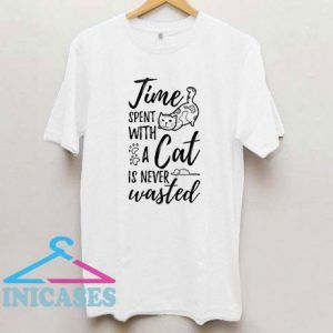 Time Spent With A Cat Is Never Wasted – Cat T Shirt