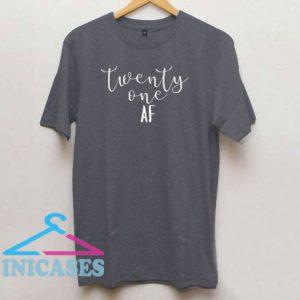 Twenty One AF T Shirt