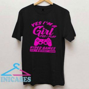 Yes I'm A Girl Yes I Play T Shirt