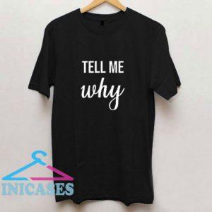 Backstreet Tell Me Why T Shirt
