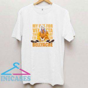 Bellyache T Shirt