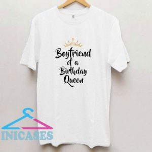 Boyfriend Of The Birthday T Shirt