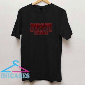 Class Of 2020 Senior Things T Shirt