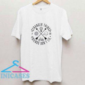 Friend Dont Lie T Shirt