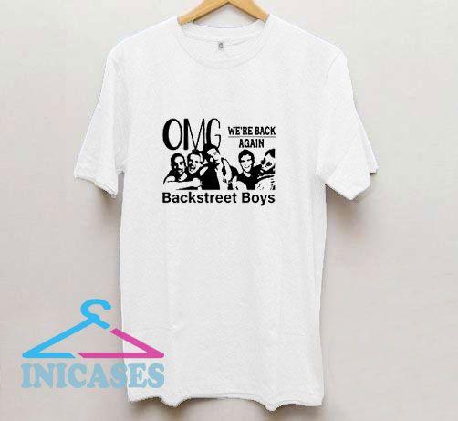 Omg Were Back Again T Shirt