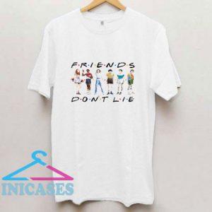 Pretty Friends Dont Lie Stranger Things Shirt T Shirt