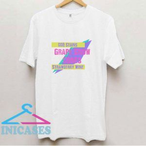 Bbq Stain Color T Shirt