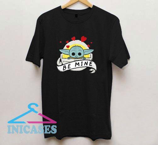 Be Mine Mandalorian T Shirt