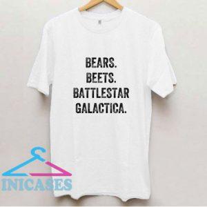Bears Beets Battlestar Galactica Text T Shirt