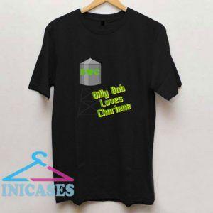 Billy Bob Loves T Shirt