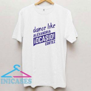 Dance Like Aoc T Shirt