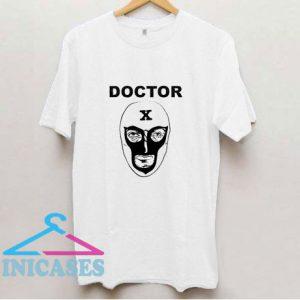 Doctor X T Shirt