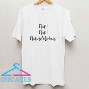 Flipadelphia Text T Shirt