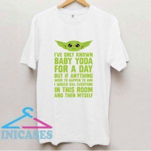 If Anything Bad Happened To Baby Yoda T Shirt